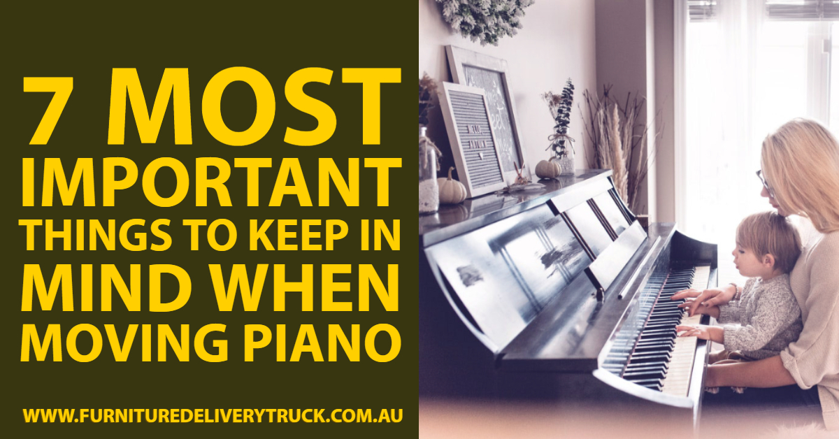 7 Most Important Things to Keep in Mind When Moving Piano
