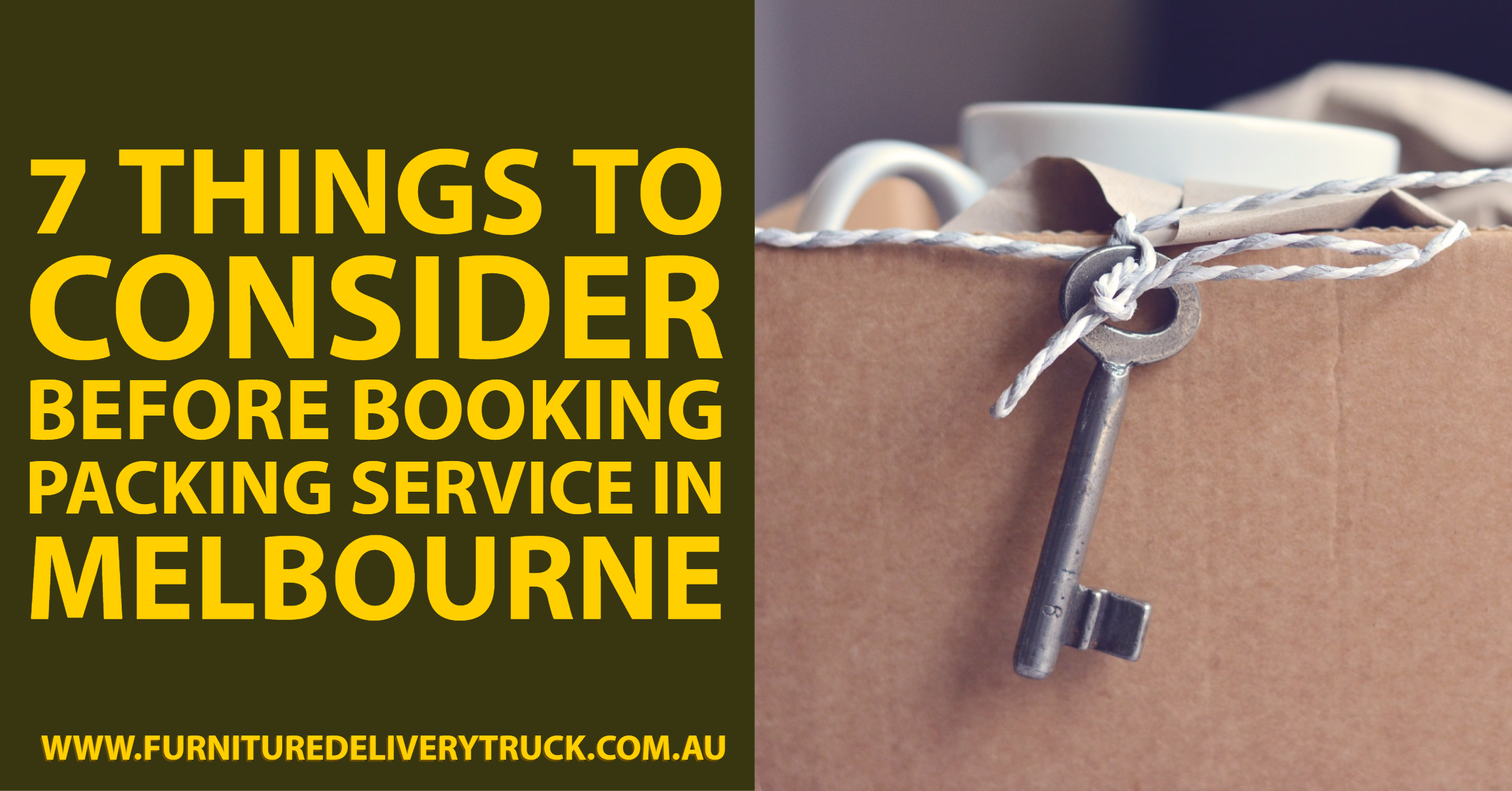 7 Things to Consider Before Booking Packing Service in Melbourne