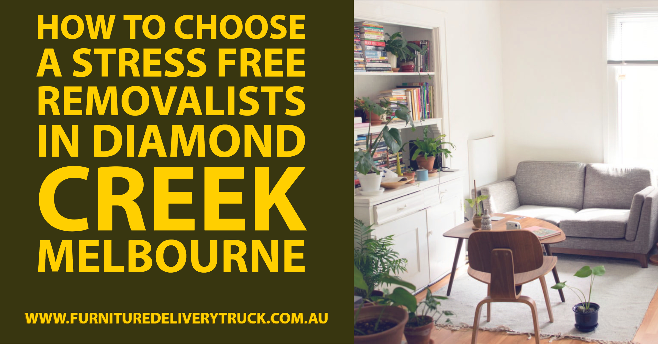 How to Choose a Stress Free Removalists in Diamond Creek Melbourne